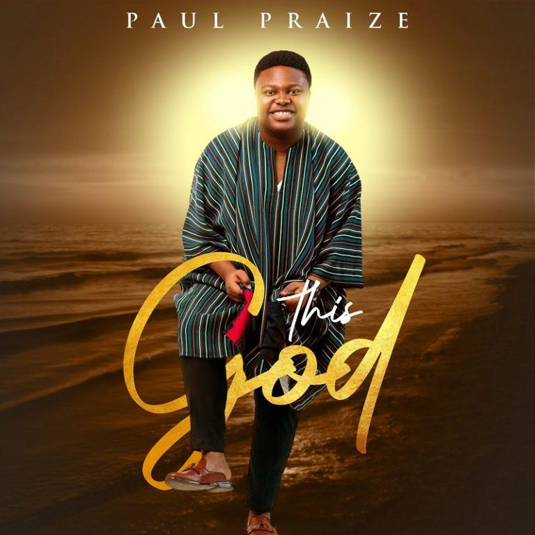 Paul Praize This God Mp3