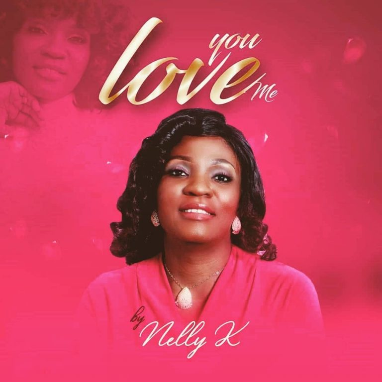 Download You Love Me by Nelly K