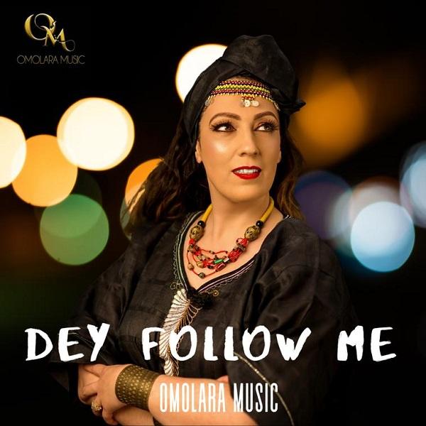 Download Dey Follow Me by Omolara Music