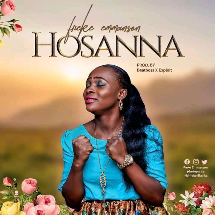 Freke Emmason Hosanna Mp3 Download