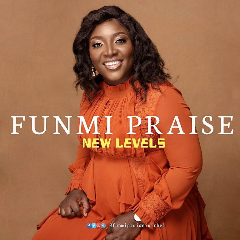 Funmi Praise New Levels