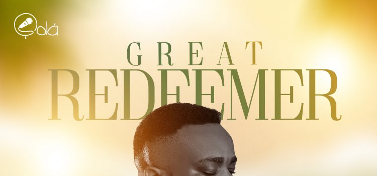 SOla Great Redeemer