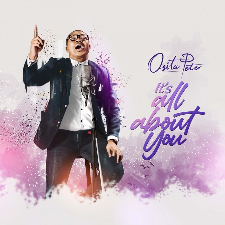 Osita Peter It's ALl About You