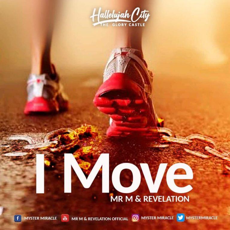 Mr M & Revelation I Move