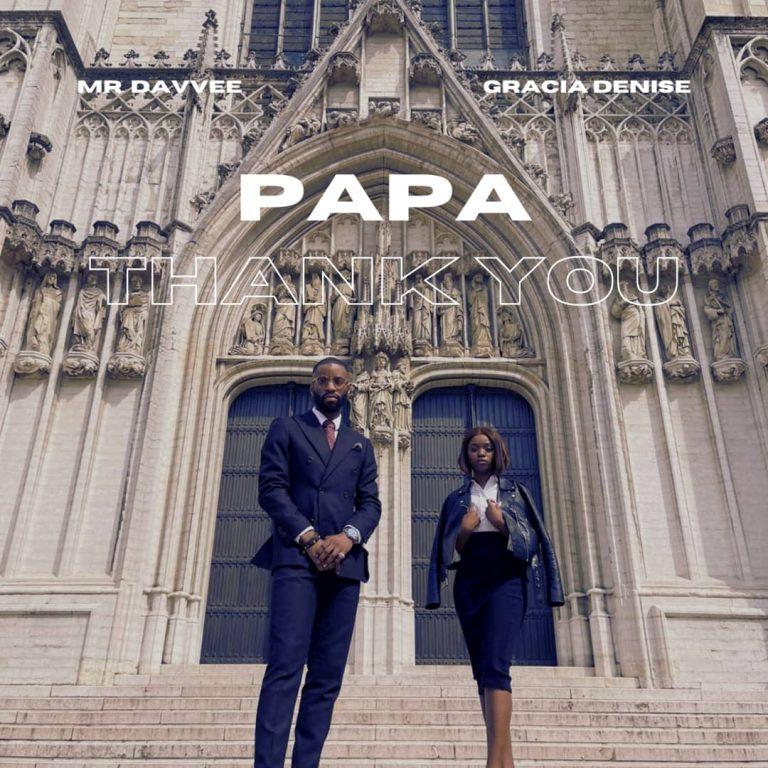 Mr Davvee Papa Thank You