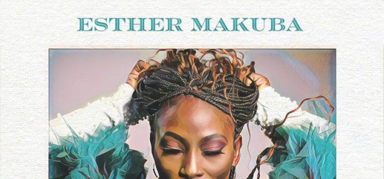 Esther Makuba Because of You