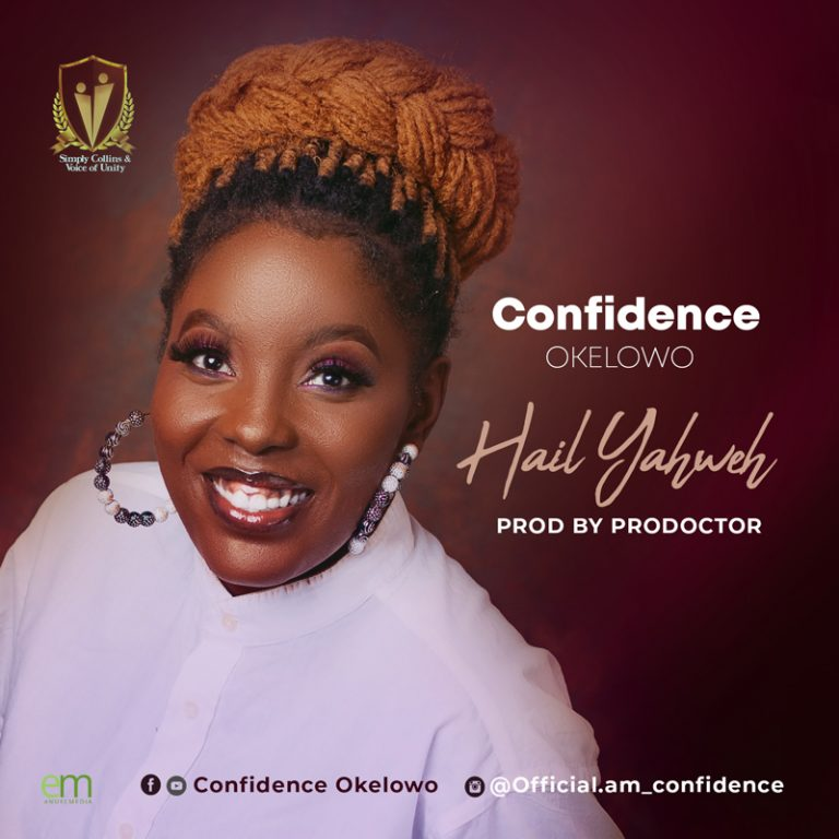 Download Hail Yahweh by Confidence Okelowo
