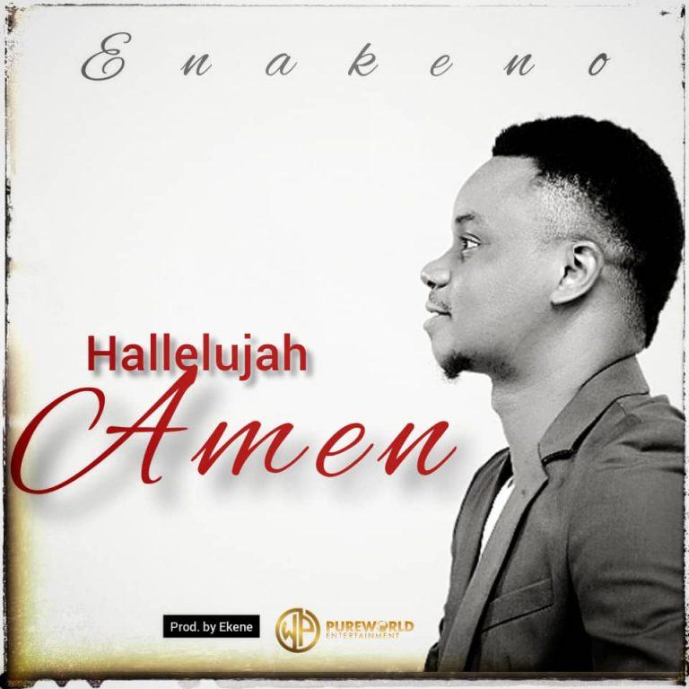 Enakeno Hellelujah Amen