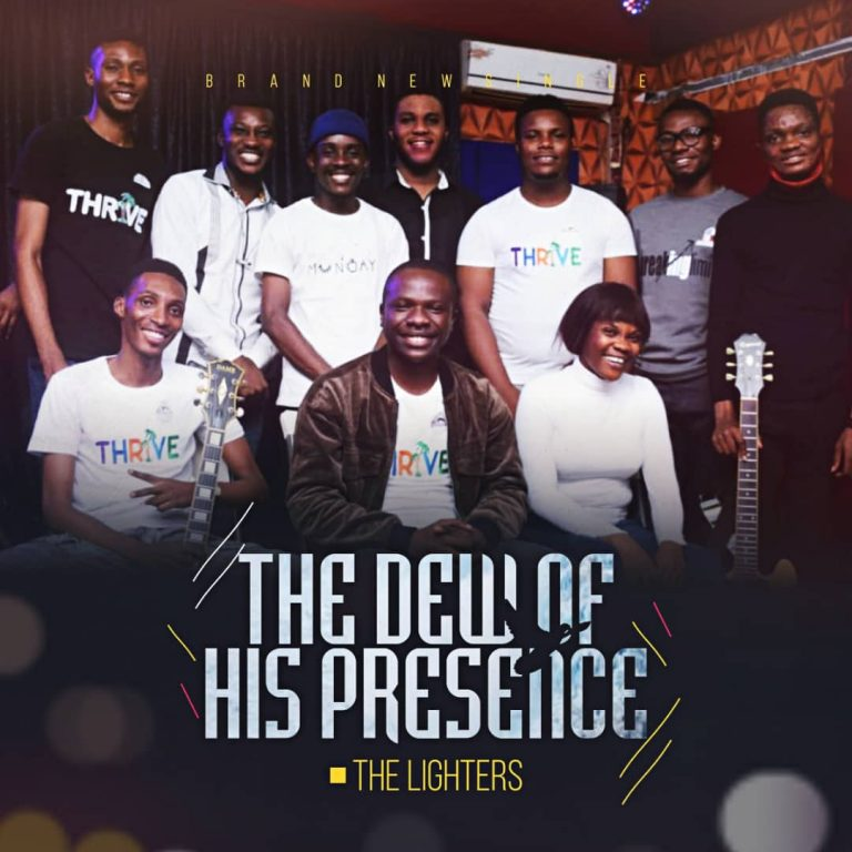 The Lighters The Dew of His Presence