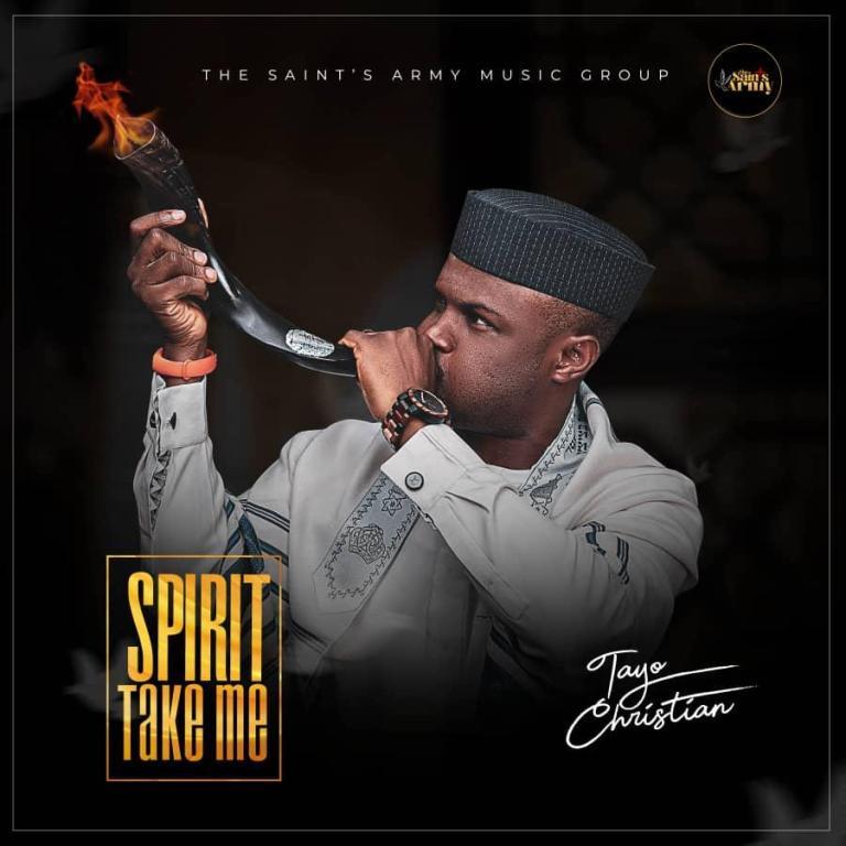 Spirit Take me by Tayo Christian