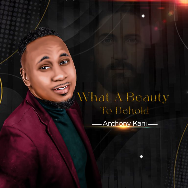 Download Mp3 What a Beauty to Behold Anthony Kani