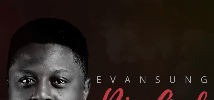 Evansung Big God Mp3 Download