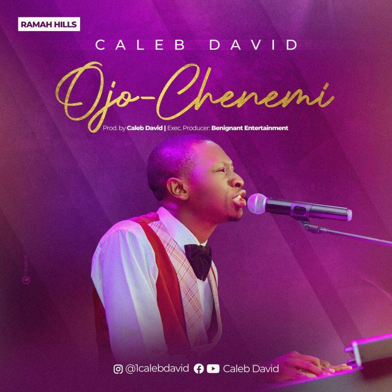 Caleb David - Ojo-Chenemi