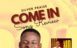 Silver Praise Come In Song Review