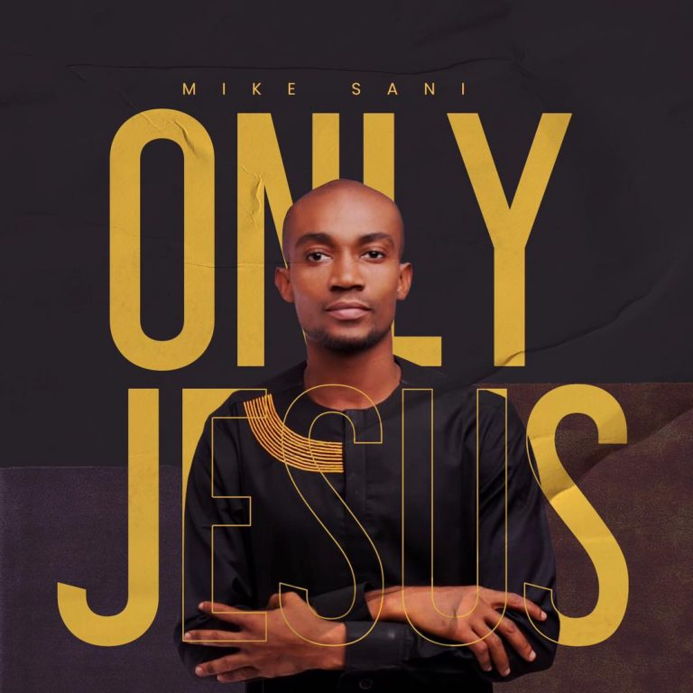 Download MP3 Mike Sani Only You