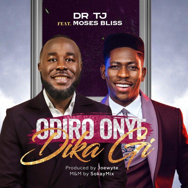 Download Mp3 Odiro Onye dika gi by dr tj