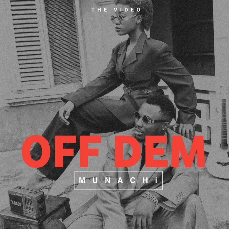 Munachi Off Dem MP3