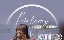 Toluwanimee Balcony Session