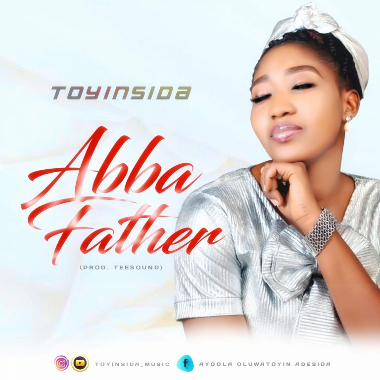 Toyinsida Abba Father