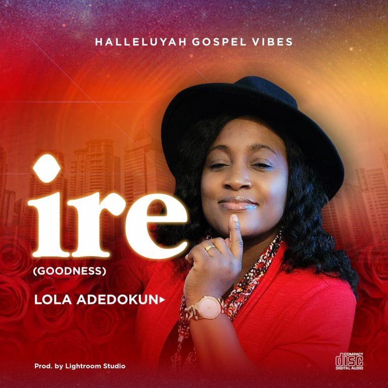 Lola Adedokun ire