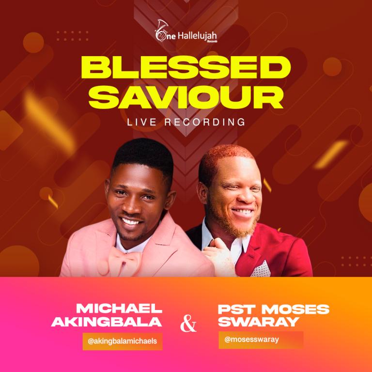 Michael Akingbala Blessed Saviour