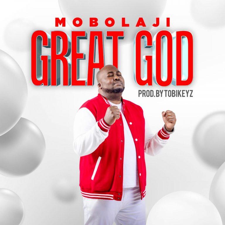 Mobolaji Great God Mp3