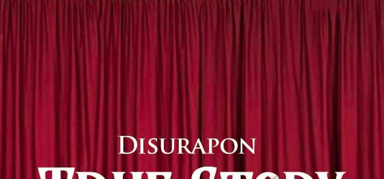 DisuRapon True Story