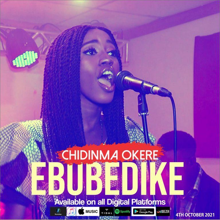 Chidinma Okere Ebube Dike Mp3