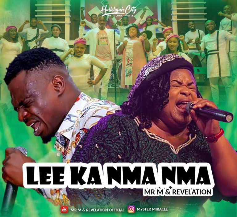 Mr M & Revelation Lee Ka Nma Nma Mp3